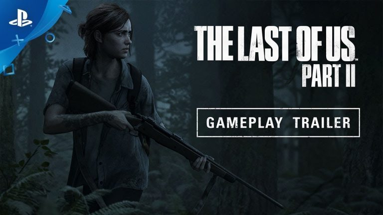 The Last of Us Part II – E3 Gameplay Trailer